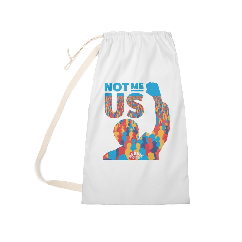 Not Me, Us 2020 Accessories Laundry Bag Bag by Bernie Threads