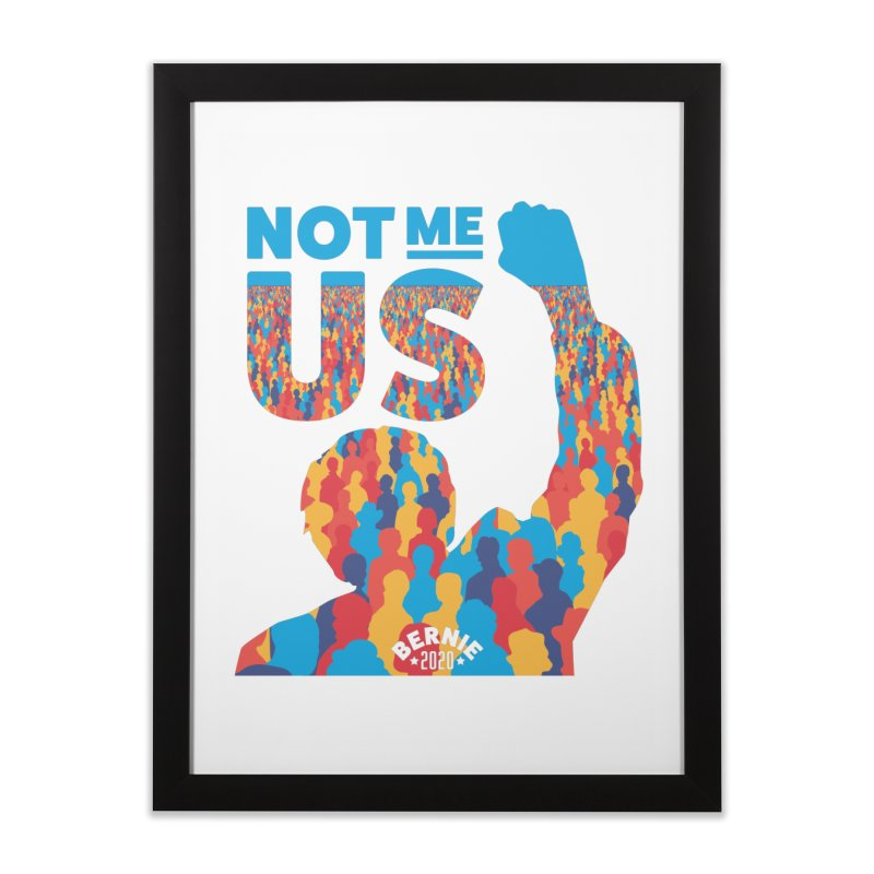 Not Me, Us 2020 Home Framed Fine Art Print by Bernie Threads