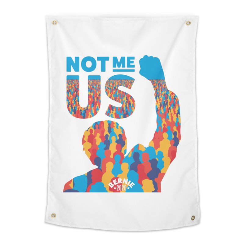 Not Me, Us 2020 Home Tapestry by Bernie Threads