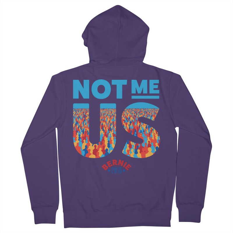 Not Me, Us. (Text Version) Women's Zip-Up Hoody by Bernie Threads