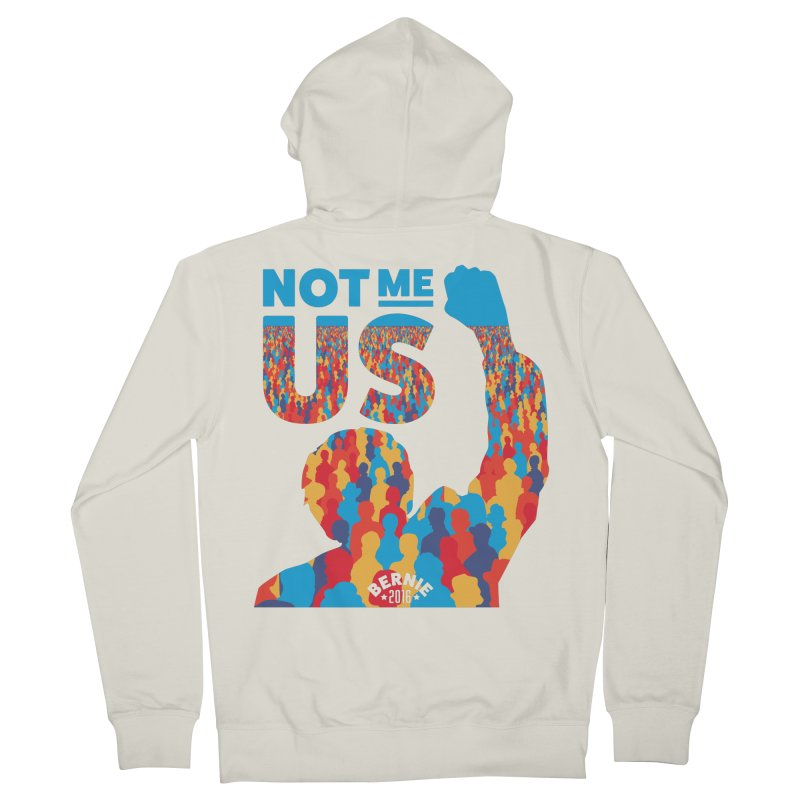 Not Me, Us. Women's Zip-Up Hoody by Bernie Threads