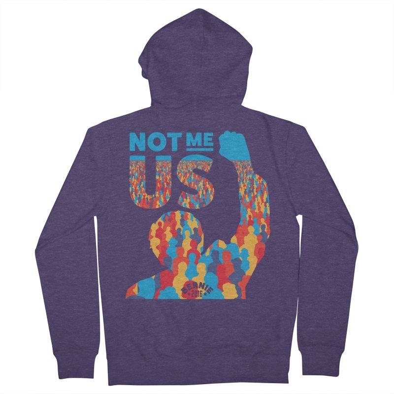 Not Me, Us. Men's Zip-Up Hoody by Bernie Threads