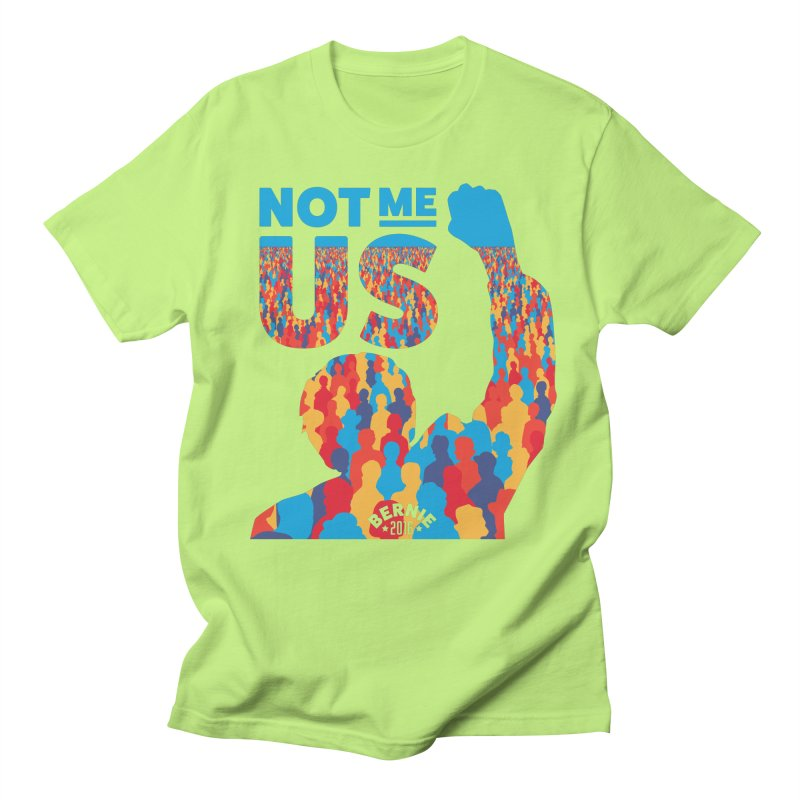 Not Me, Us. Men's T-Shirt by Bernie Threads