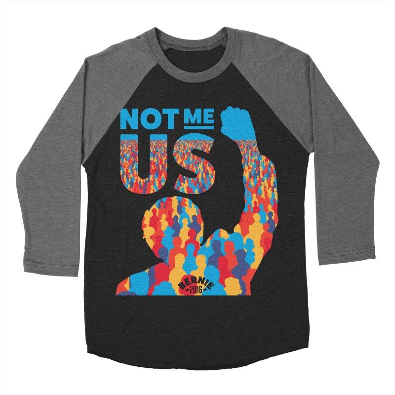 Not Me, Us. Women's Baseball Triblend T-Shirt by Bernie Threads