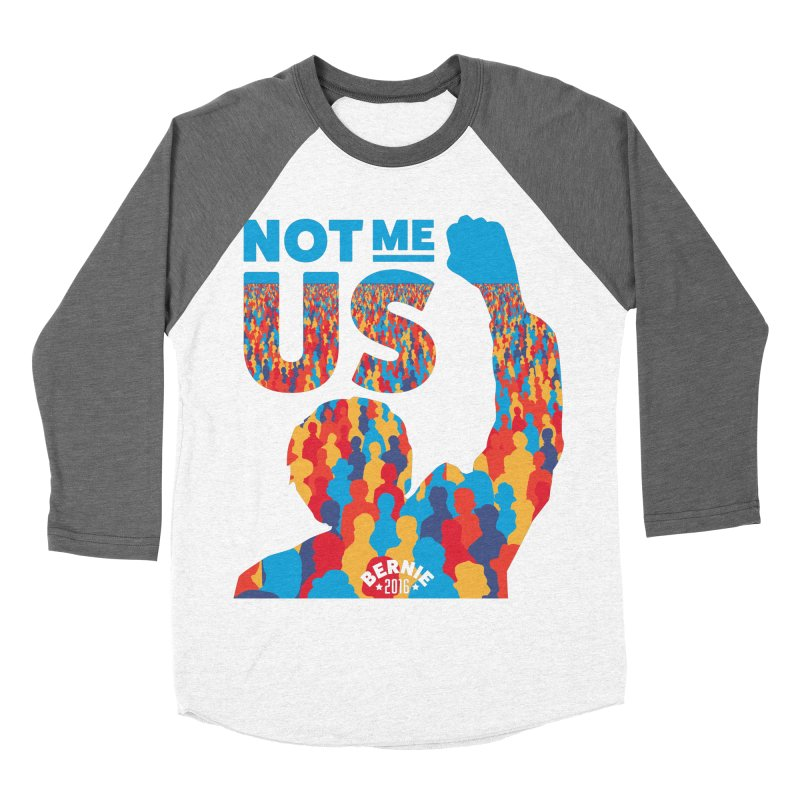 Not Me, Us. Men's Baseball Triblend T-Shirt by Bernie Threads