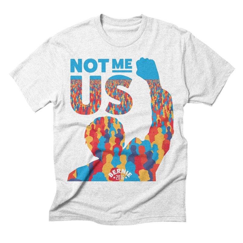 Not Me, Us. Men's Triblend T-shirt by Bernie Threads