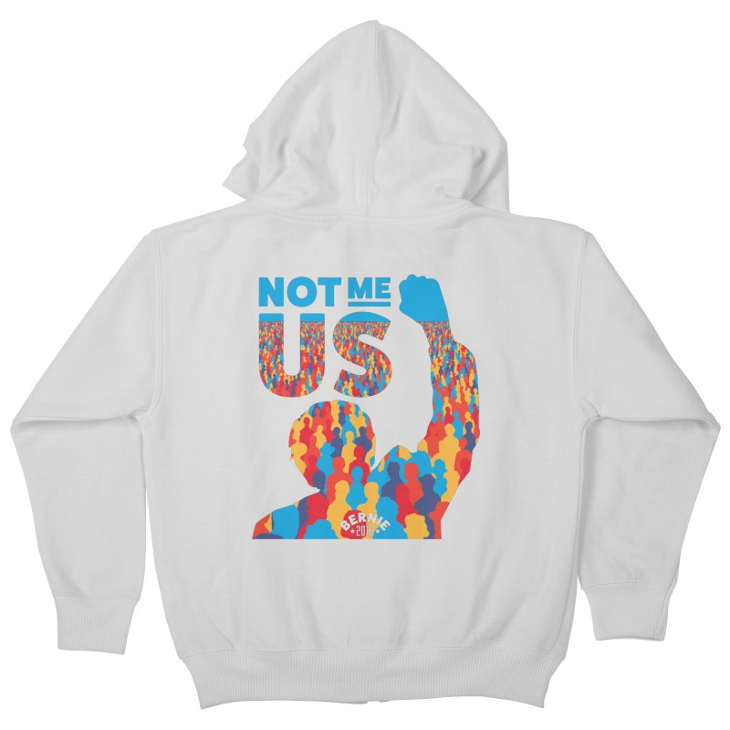 Not Me, Us. Kids Zip-Up Hoody by Bernie Threads