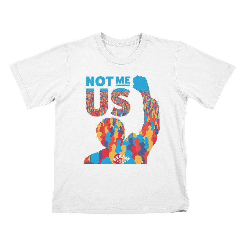 Not Me, Us. Kids T-shirt by Bernie Threads