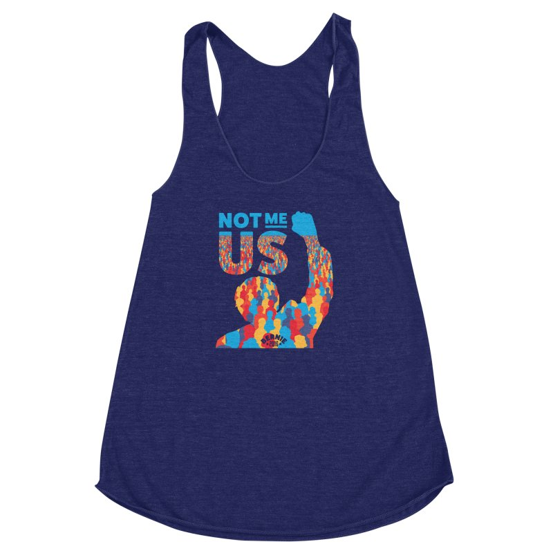 Not Me, Us. Women's Racerback Triblend Tank by Bernie Threads