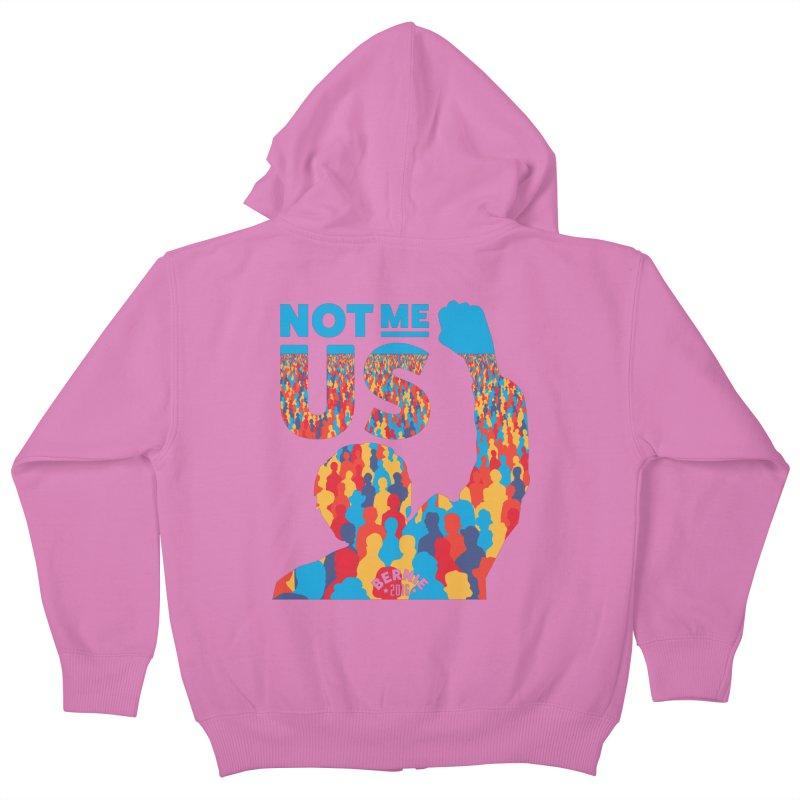 Not Me, Us. Kids Zip-Up Hoody by Bernie Threads