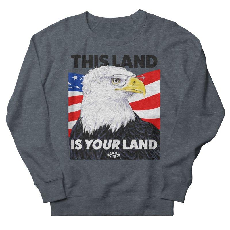 This Land Is Your Land Men's Sweatshirt by Bernie Threads