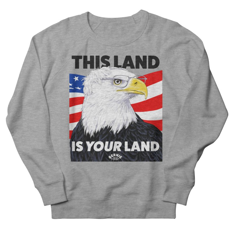 This Land Is Your Land Men's Sweatshirt by Bernie Threads