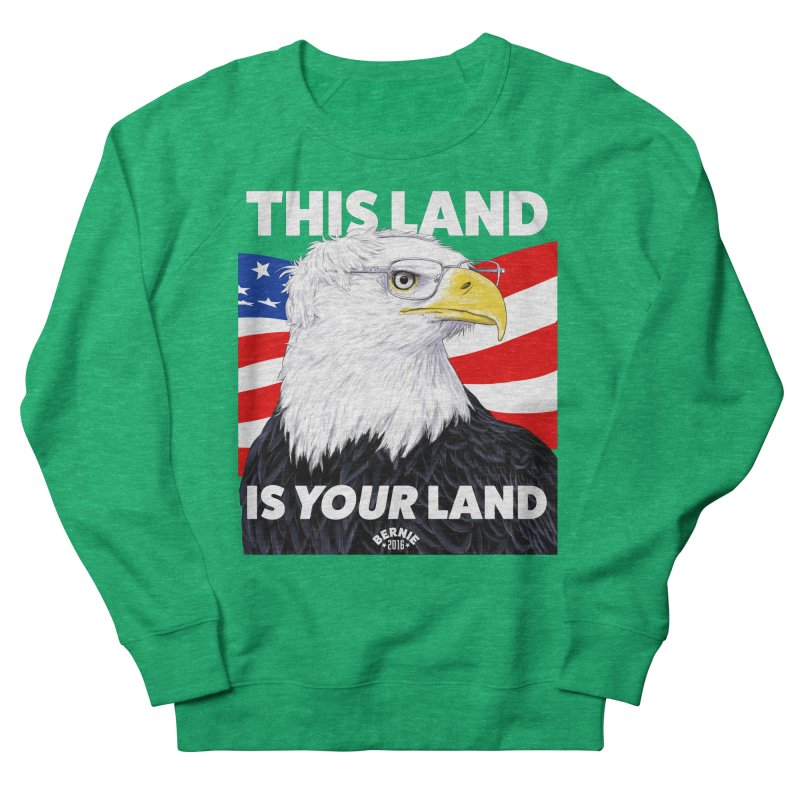 This Land Is Your Land (Dark Version) Men's Sweatshirt by Bernie Threads