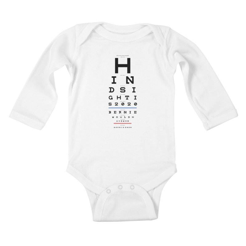 Hindsight Is 2020 Kids Baby Longsleeve Bodysuit by Bernie Threads
