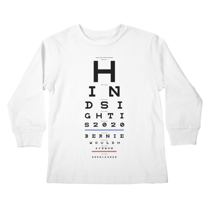 Hindsight Is 2020 Kids Longsleeve T-Shirt by Bernie Threads