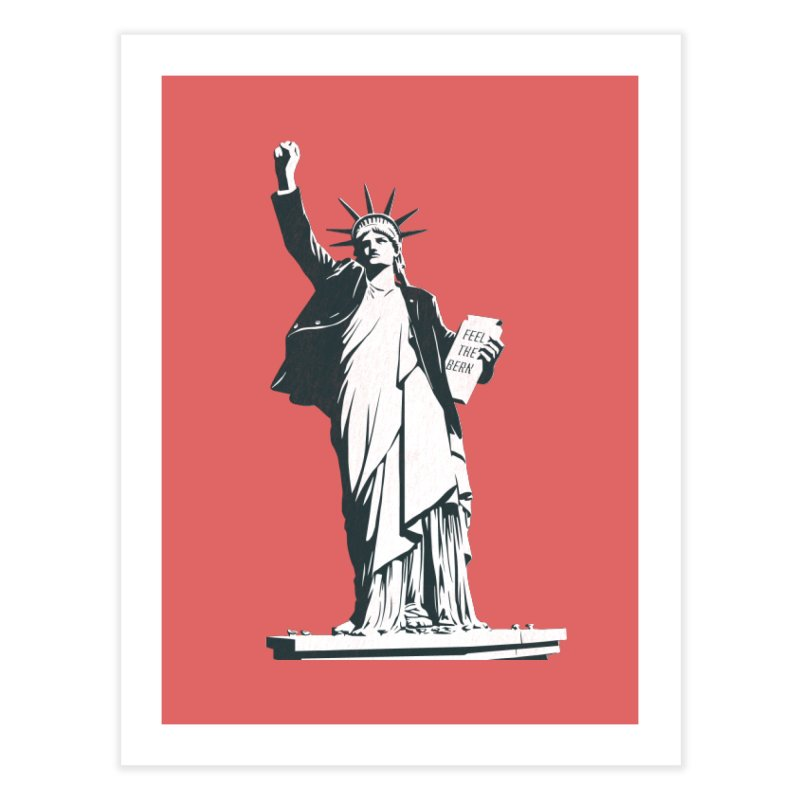 Statue of Libernie Home Fine Art Print by Bernie Threads