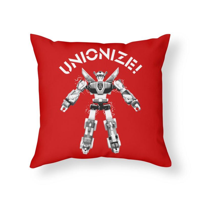 Unionize! Home Throw Pillow by Bernie Threads