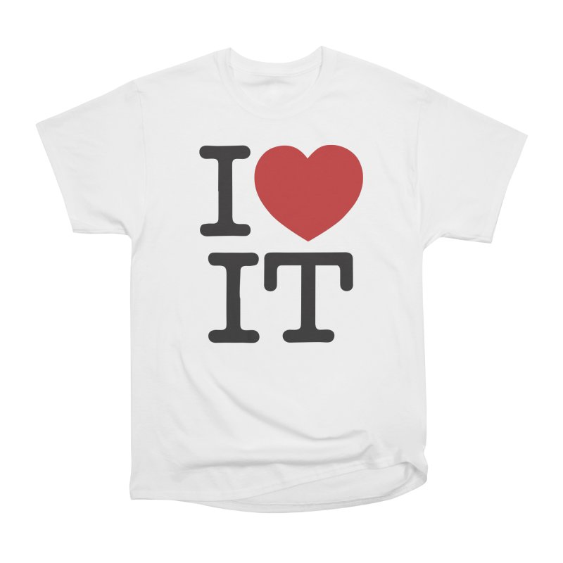 I ❤ IT Men's Heavyweight T-Shirt by Bernie Threads