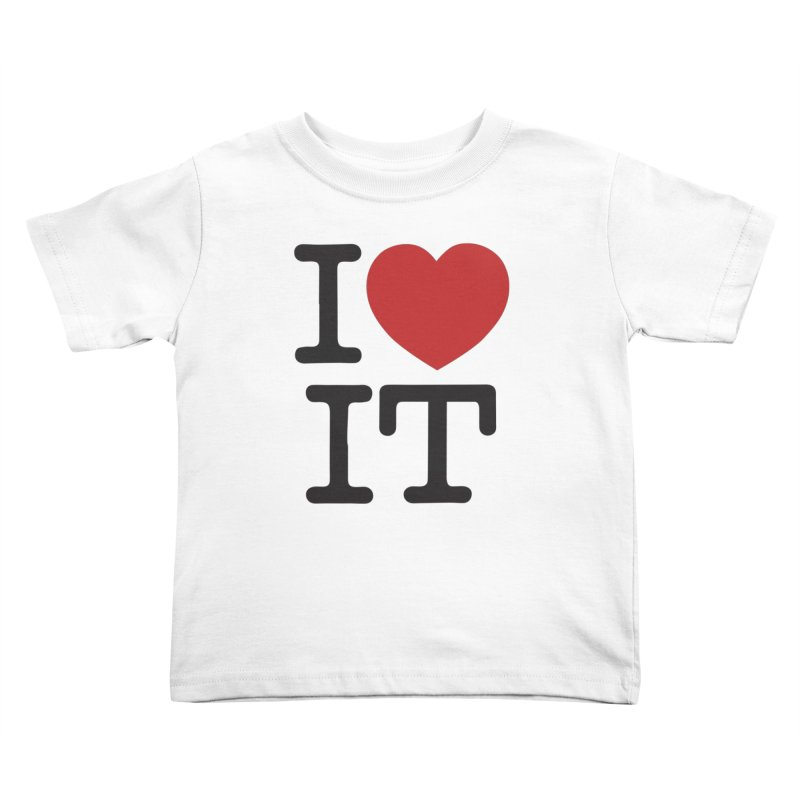 I ❤ IT Kids  by Bernie Threads