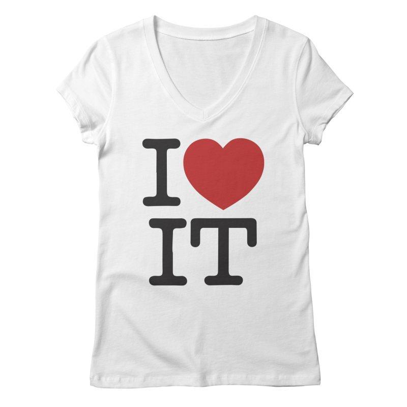 I ❤ IT Women's Regular V-Neck by Bernie Threads