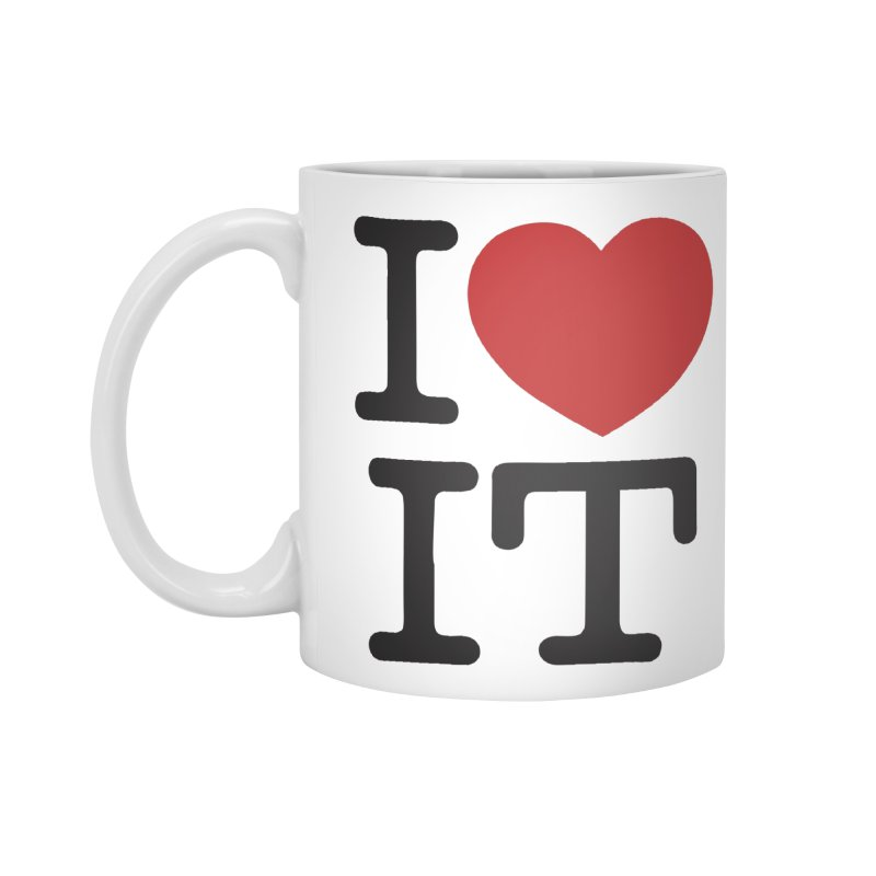 I ❤ IT Accessories Mug by Bernie Threads