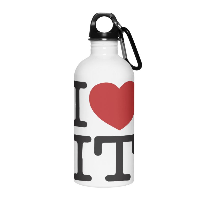 I ❤ IT Accessories Water Bottle by Bernie Threads