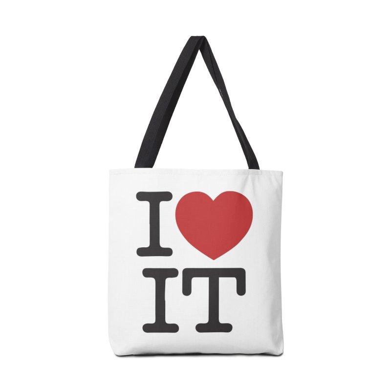 I ❤ IT Accessories Bag by Bernie Threads