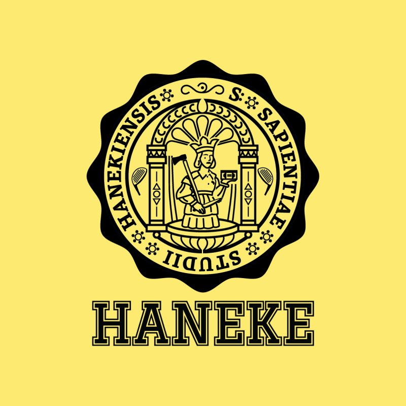 Haneke Is My College by Best Part Productions - Shirts and Stuff