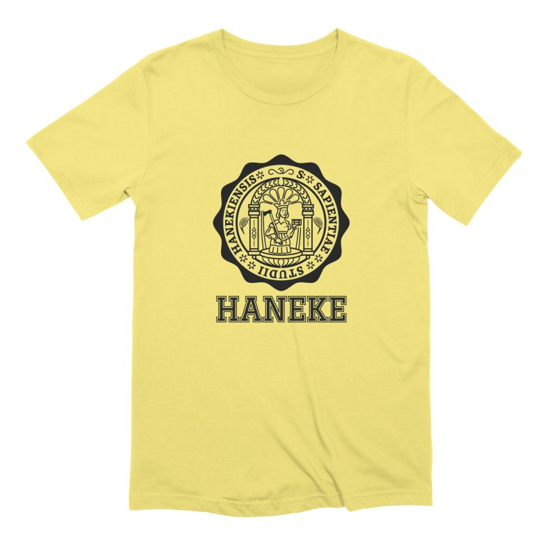 Haneke Is My College Men's T-Shirt by Best Part Productions - Shirts and Stuff