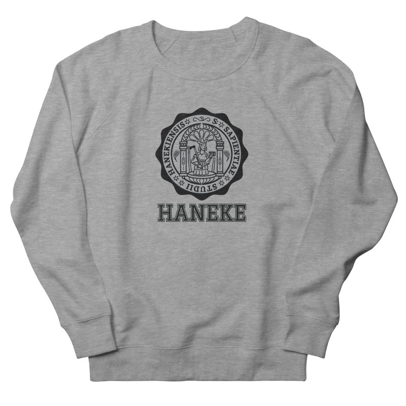Haneke Is My College in Men's French Terry Sweatshirt Heather Graphite by Best Part Productions - Shirts and Stuff