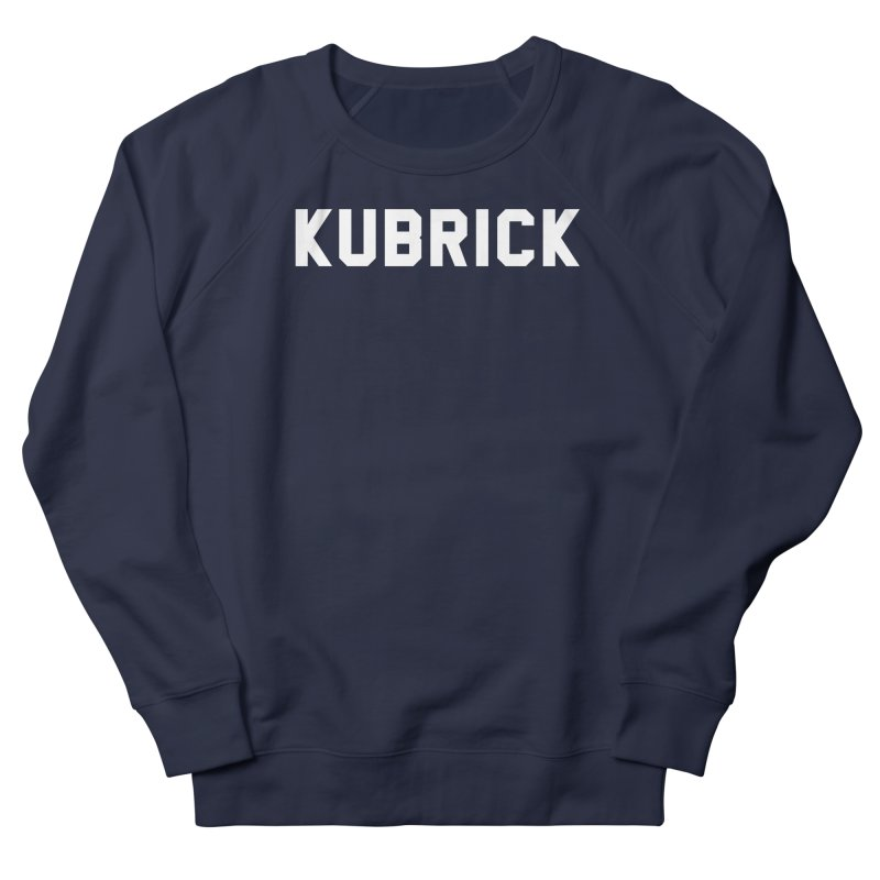 Kubrick Is My College in Men's French Terry Sweatshirt Navy by Best Part Productions - Shirts and Stuff