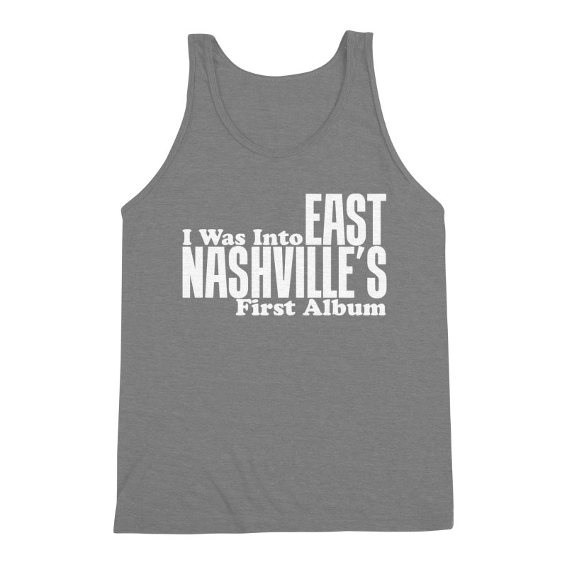 East Nashville's First Album Men's Triblend Tank by Best Part Productions - Shirts and Stuff
