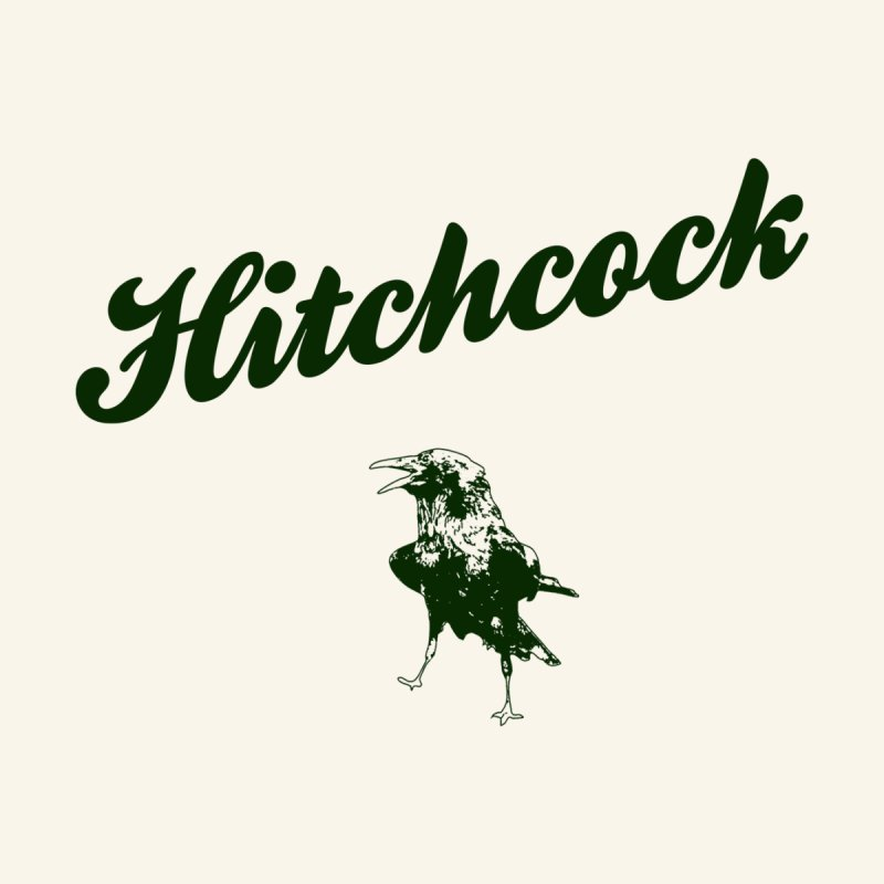 Hitchcock Is My College Men's Sweatshirt by Best Part Productions - Shirts and Stuff