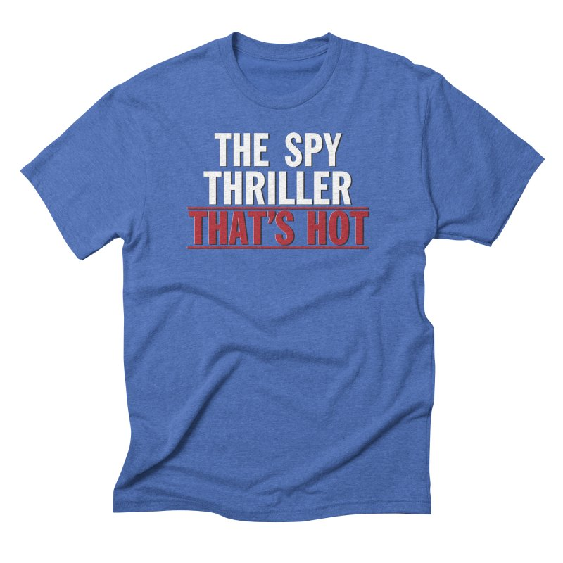 The Spy Thriller That's Hot - Ipcress File in Men's Triblend T-Shirt Blue Triblend by Best Part Productions - Shirts and Stuff