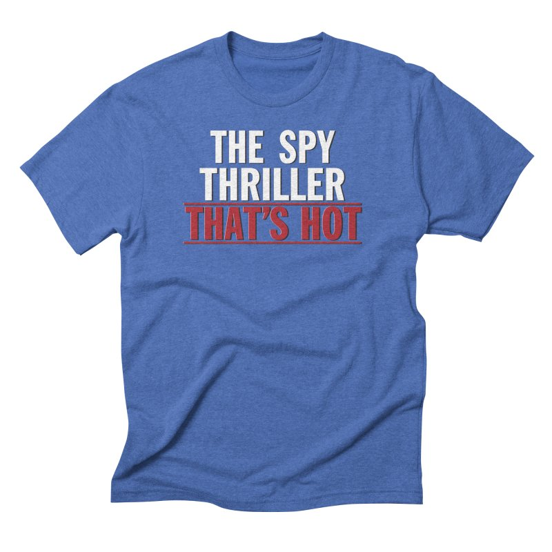 The Spy Thriller That's Hot - Ipcress File Men's Triblend T-Shirt by Best Part Productions - Shirts and Stuff