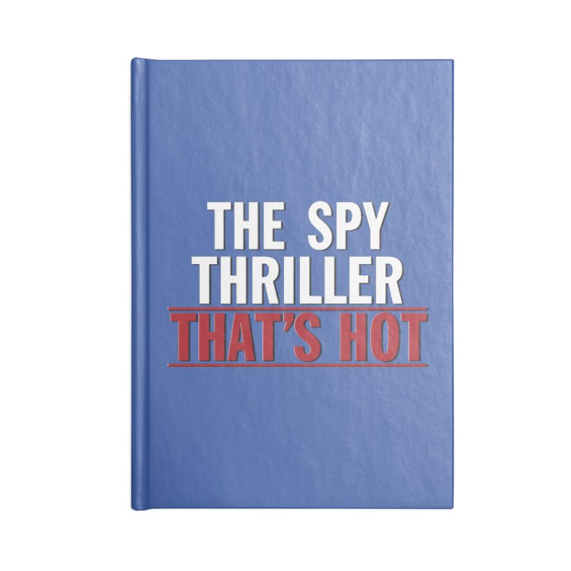 The Spy Thriller That's Hot - Ipcress File Accessories Notebook by Best Part Productions - Shirts and Stuff