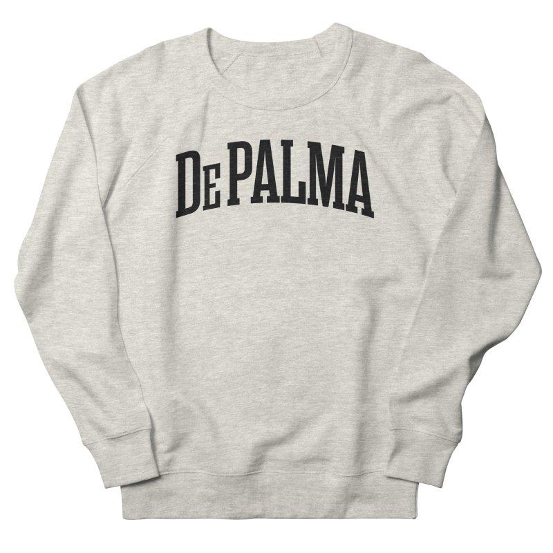 De Palma Is My College - BLACK LOGO Men's Sweatshirt by Best Part Productions - Shirts and Stuff