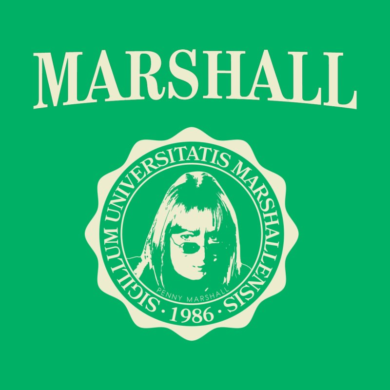 Marshall Is My College Women's T-Shirt by Best Part Productions - Shirts and Stuff