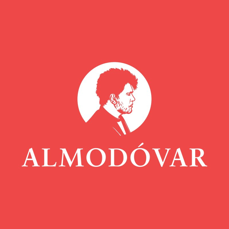 Almodóvar Is My College Women's T-Shirt by Best Part Productions - Shirts and Stuff