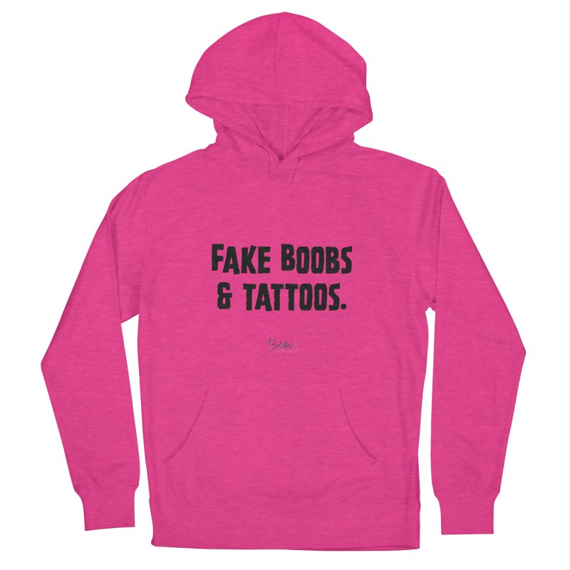 Fake Boobs & Tattoos. Women's French Terry Pullover Hoody by Betches Guide to Cancer Shop