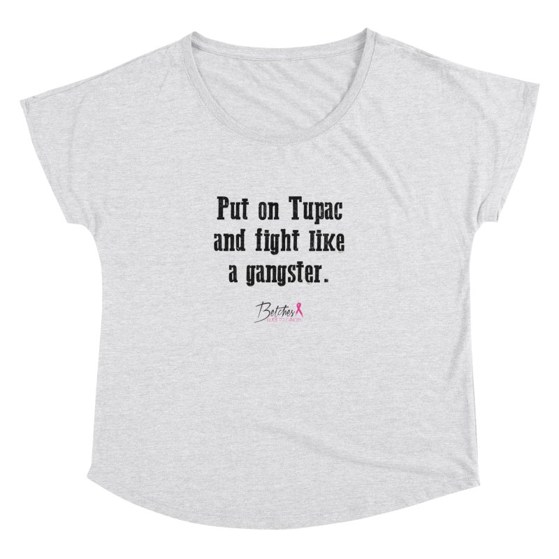 Put on Tupac and fight like a gangster. Women's Scoop Neck by Betches Guide to Cancer Shop