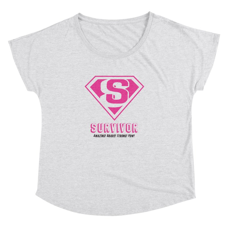 Superwoman Survivor Women's Dolman Scoop Neck by Betches Guide to Cancer Shop