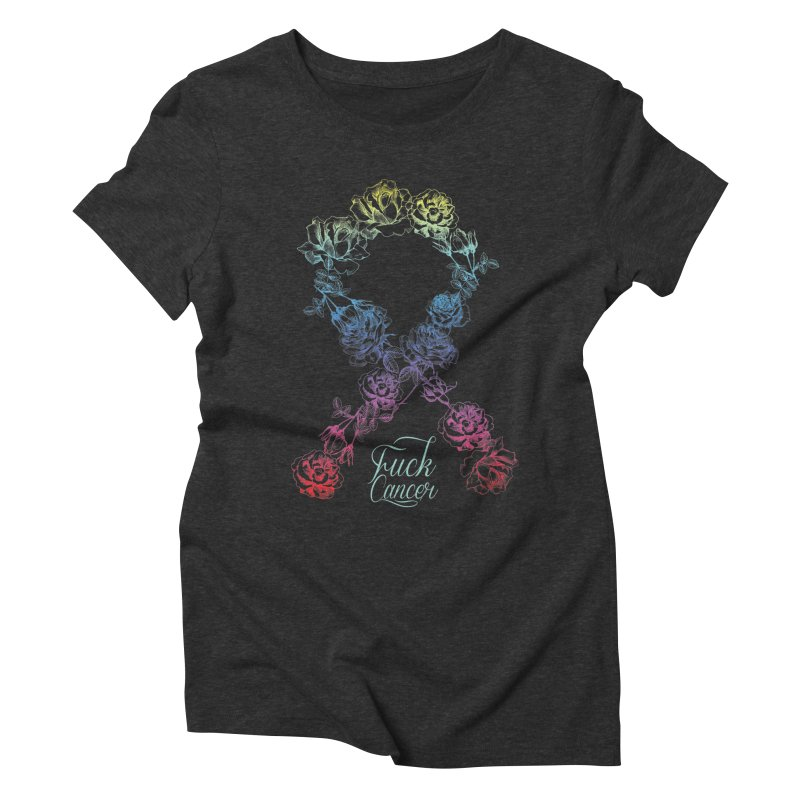 Fuck Cancer - floral Women's Triblend T-shirt by Betches Guide to Cancer Shop