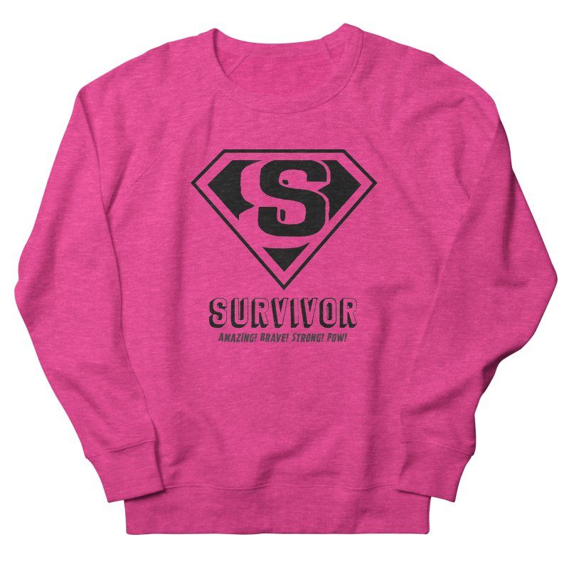 Survivor - black Women's French Terry Sweatshirt by Betches Guide to Cancer Shop
