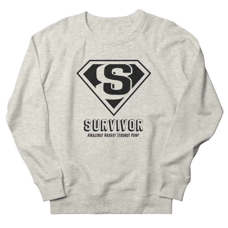 Survivor - black Men's French Terry Sweatshirt by Betches Guide to Cancer Shop