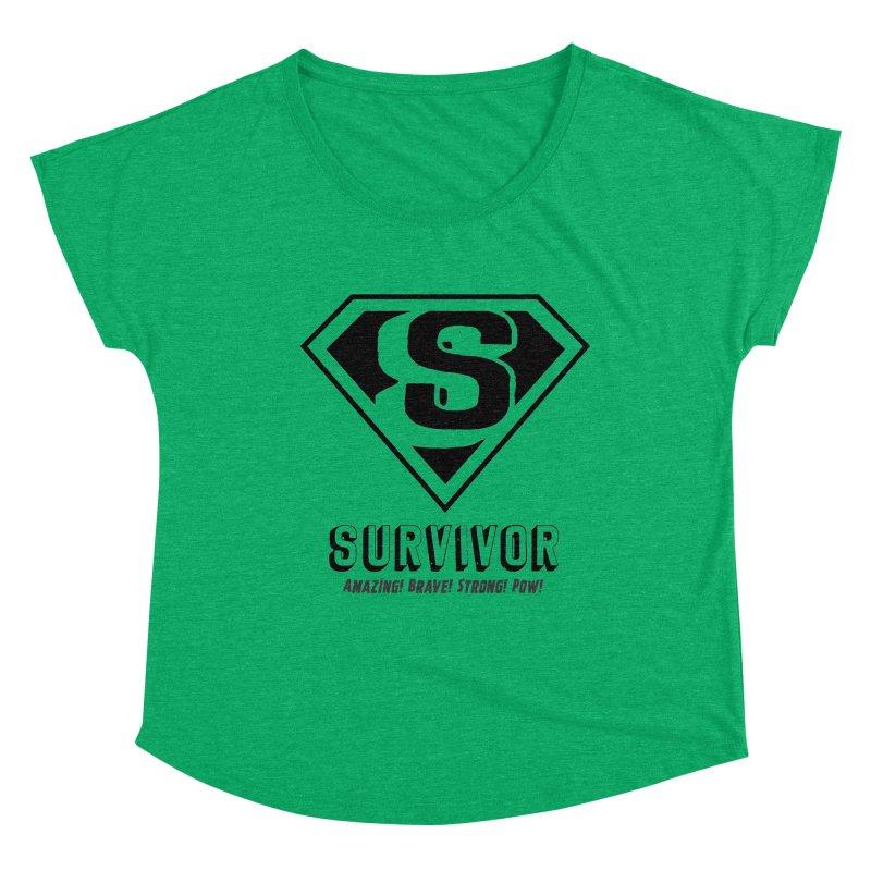 Survivor - black Women's Dolman Scoop Neck by Betches Guide to Cancer Shop