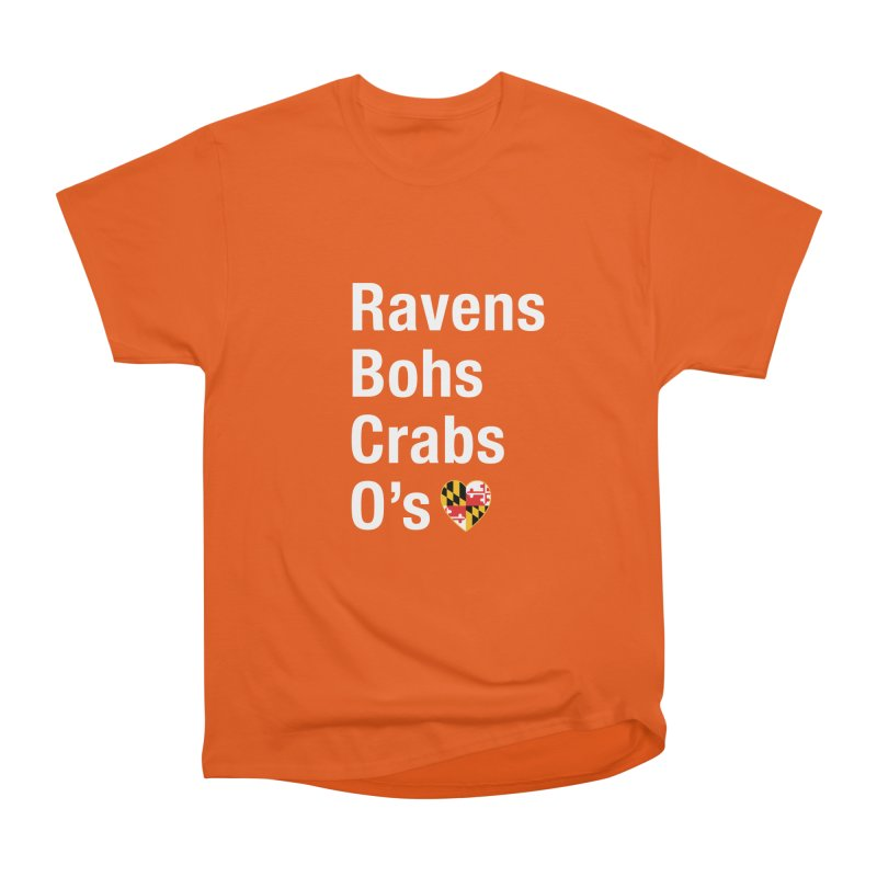 Ravens Bohs Crabs O's Men's Heavyweight T-Shirt by Betches Guide to Cancer Shop