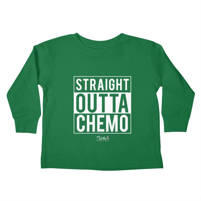 Straight Outta Chemo Kids Toddler Longsleeve T-Shirt by Betches Guide to Cancer Shop