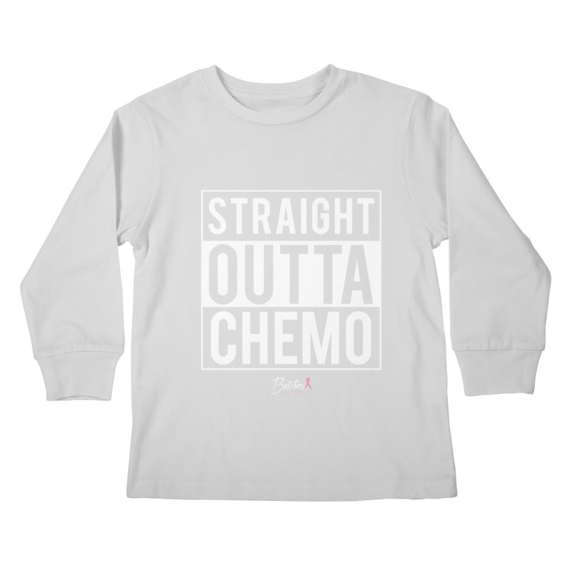Straight Outta Chemo Kids Longsleeve T-Shirt by Betches Guide to Cancer Shop