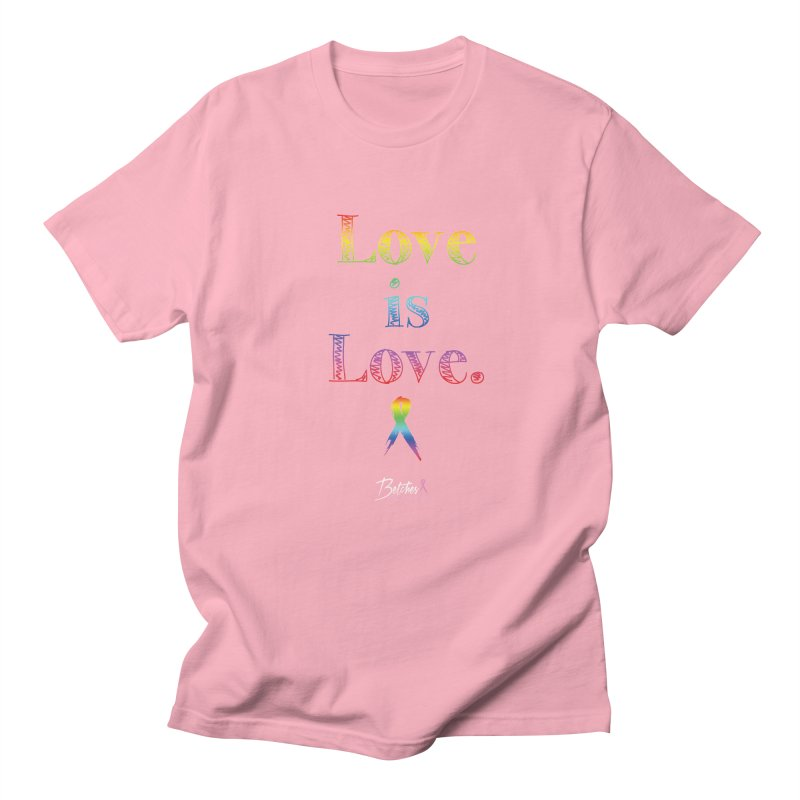 Love is Love Men's Regular T-Shirt by Betches Guide to Cancer Shop